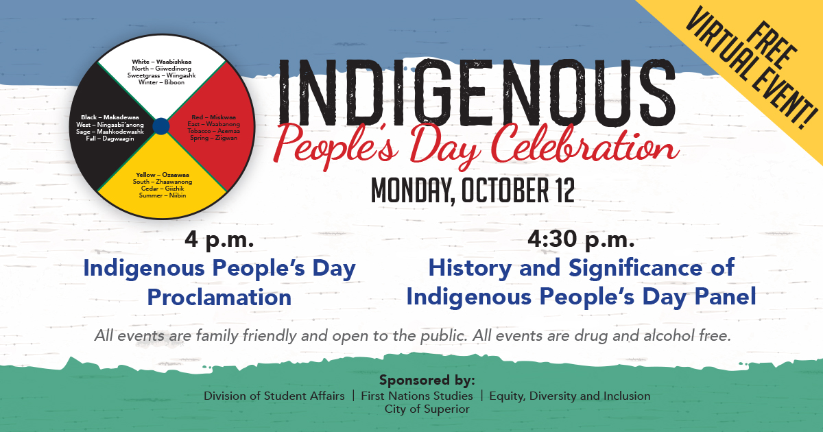 UW-Superior will hold a virtual celebration for Indigenous Peoples Day today beginning at 4 p.m. This event is free and open to ...