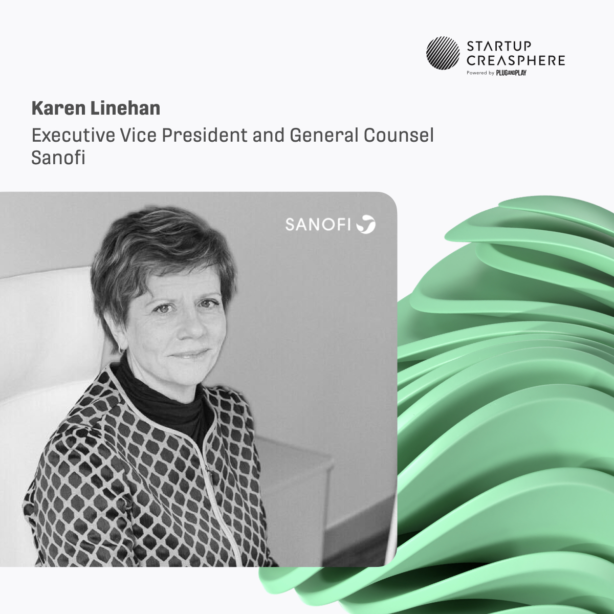 Meet *Karen Linehan* - Executive Vice President and General Counsel @sanofi – at our upcoming @StrtpCreasphere #Batch5 #KickOffDay! 🎤  Register for Oct 21 ⇢ https://t.co/NhdzH3U9ue  #startupcreasphere #corporatespeaker https://t.co/mTwfgkyVH2