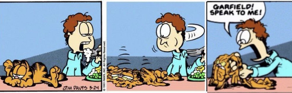 Deflated Garfield On Twitter Jesus 100 Followers In One Hour Huge Thanks To All Of You Guys Also Heres The Original Comic 24 3 1993 Kindly Offered By Egolikol Https T Co Wnvxwsthsc