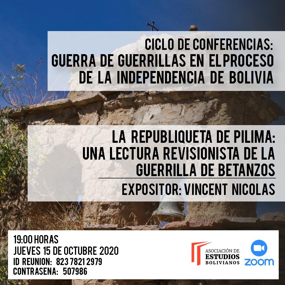 """La Asociación de Estudios Bolivianos les invita cordialmete a participar de la primer la conferencia que forma parte del Conversatorio virtual denominado """"Guerra de guerrillas en el proceso de la independencia de Bolivia."""" https://t.co/kRgUNqEiX9"""