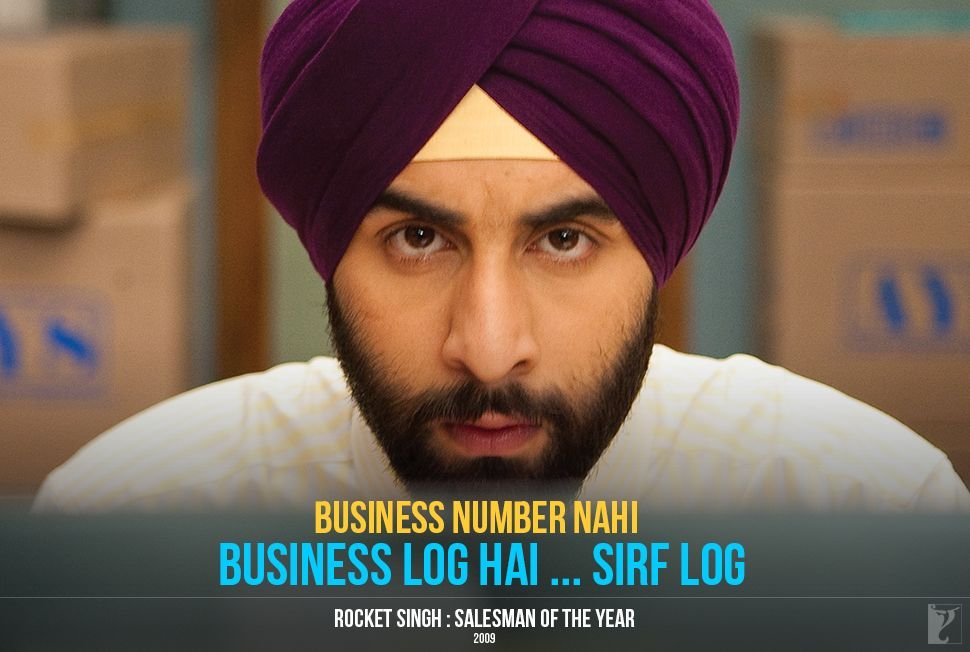 An #entrepreneur  or #SalesMan should never forget these quotes of #RocketSingh, Salesman of the Year.   #SalesQuotes