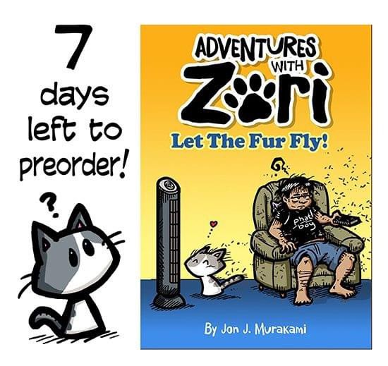 STILL TAKING PREORDERS FOR THE UPCOMING ADVENTURES WITH ZORI BOOK UNTIL 10/19/20  (trying to shoot for 150 PREORDERS (currently at 104!)  •Adventures with Zori is a comic strip about a cat, named Zori, and the mischief she gets into by Jon J. Murakami.   https://t.co/med85R3T90 https://t.co/ypsjIl2u72