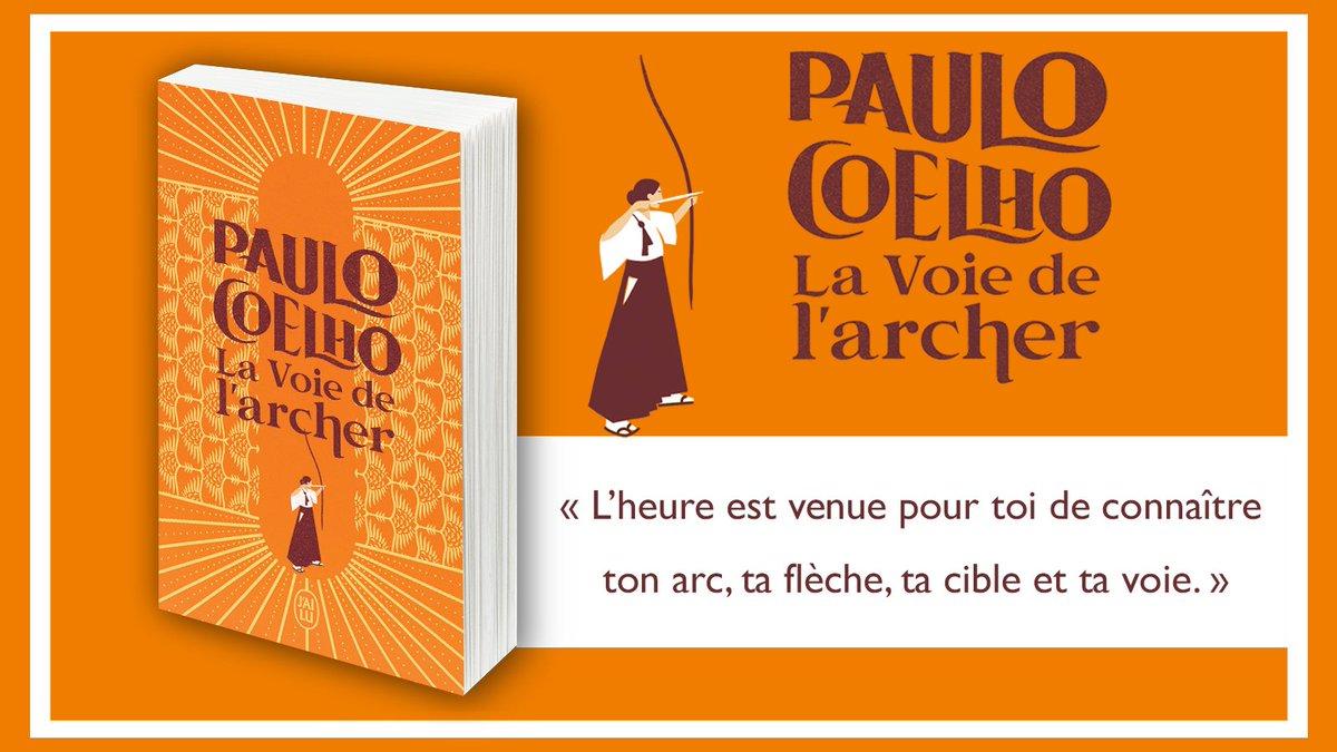 LA VOIE DE L'ARCHER – PAULO COELHO 🏹  Disponible dès aujourd'hui!  Dans la ligne de « L'Alchimiste », @paulocoelho nous offre un nouveau conte poétique et lumineux, où chacun trouvera des préceptes susceptibles d'éclairer ses choix et son existence.  👉