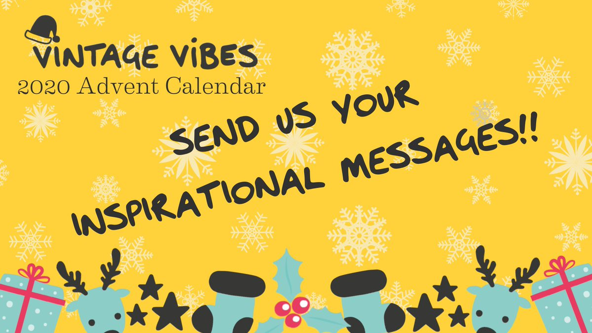 Only a couple of days left to send us your inspirational and uplifting messages to include in our very special Vintage Vibes #adventcalendar!! 🎄  Help us spread the joy this #Christmas & send us your ideas!  More here 👉https://t.co/OAIFMxTmuI