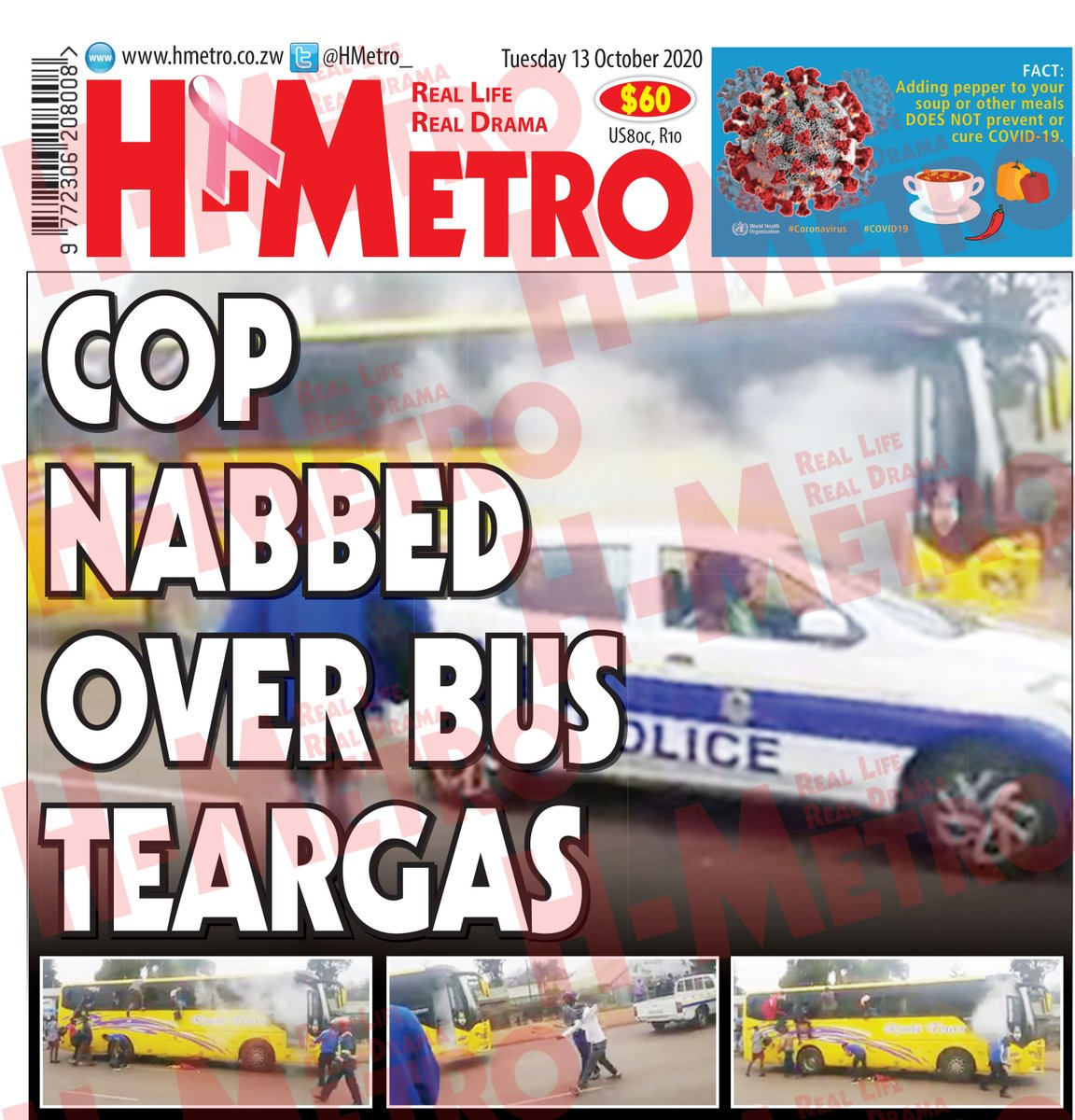 Todays @HMetro_ : 🔴Cop nabbed over bus teargas 🔴 Wife murdered over US$500 🔴22 years for raping daughters 🔴Jah Master on marriage, future 🔴Mupedzanhamo remains closed: Get more @ hmetro.co.zw