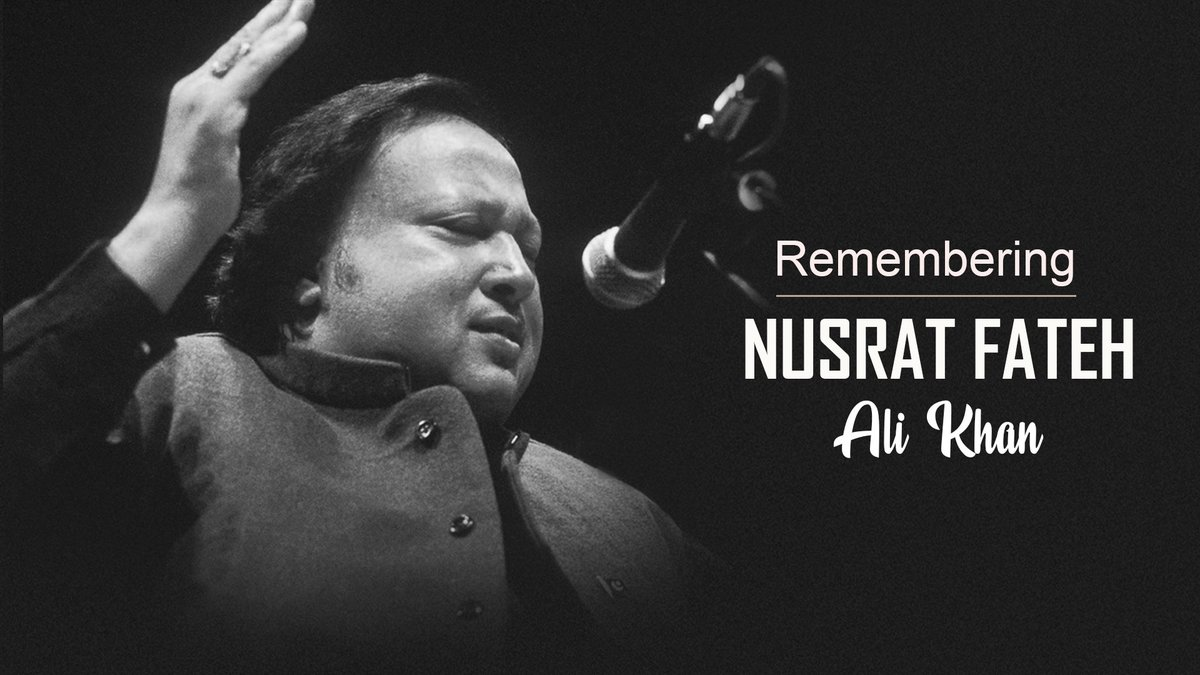 We remember the musical legend 'Ustad Nusrat Fateh Ali Khan' on the event of his Birth anniversary through his immortal music: