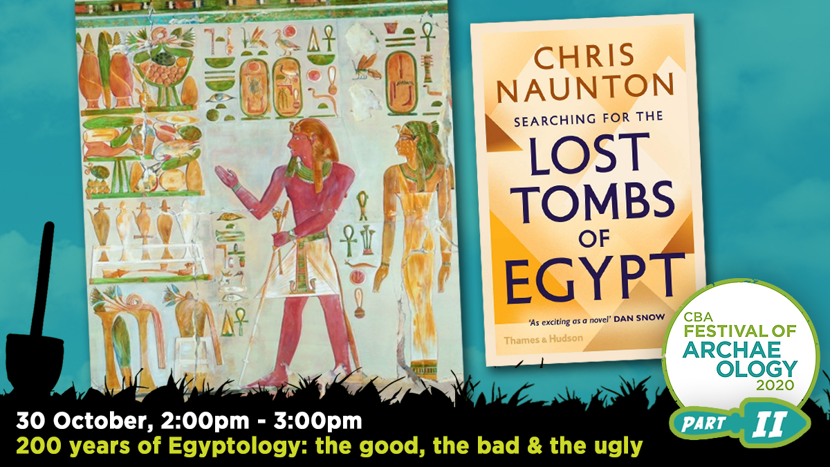 #FestivalOfArchaeology event: 200 years of Egyptology: the good, the bad & the ugly. Egyptologist @chrisnaunton explains what Egyptology has taught us about the ancient past & how its darker side might help us do things differently in the future  Register: https://t.co/nLAOFHGoh7 https://t.co/xujLCngn11