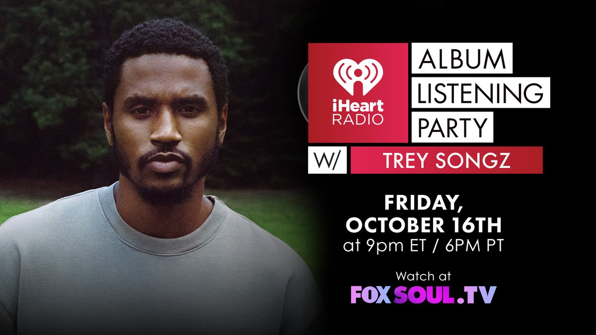 Your Friday night plans include watching @TreySongz's Album Listening Party with us! Set a reminder for 9pm ET, you won't want to miss it! #iHeartTreySongz⁠ ⁠ ✨ The show will be available on @foxsoultv ✨