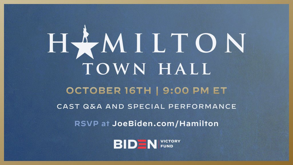 Be in the Town Hall where it happens with members of our Original Broadway Cast LIVE THIS FRIDAY, October 16th, at 9PM ET! Weve got a LIVE Q&A and a never before seen performance just for you. RSVP NOW: JoeBiden.com/Hamilton