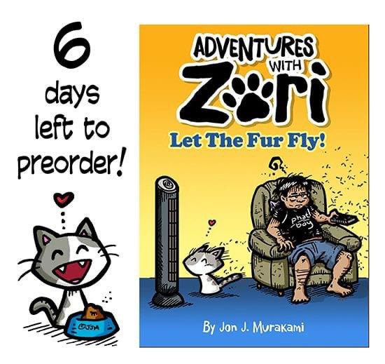 STILL TAKING PREORDERS FOR THE UPCOMING ADVENTURES WITH ZORI BOOK UNTIL 10/19/20   •Adventures with Zori is a comic strip about a little cat, named Zori, and the mischief she gets into by Jon J. Murakami.  https://t.co/med85R3T90 https://t.co/Zdadb7Wg4Q