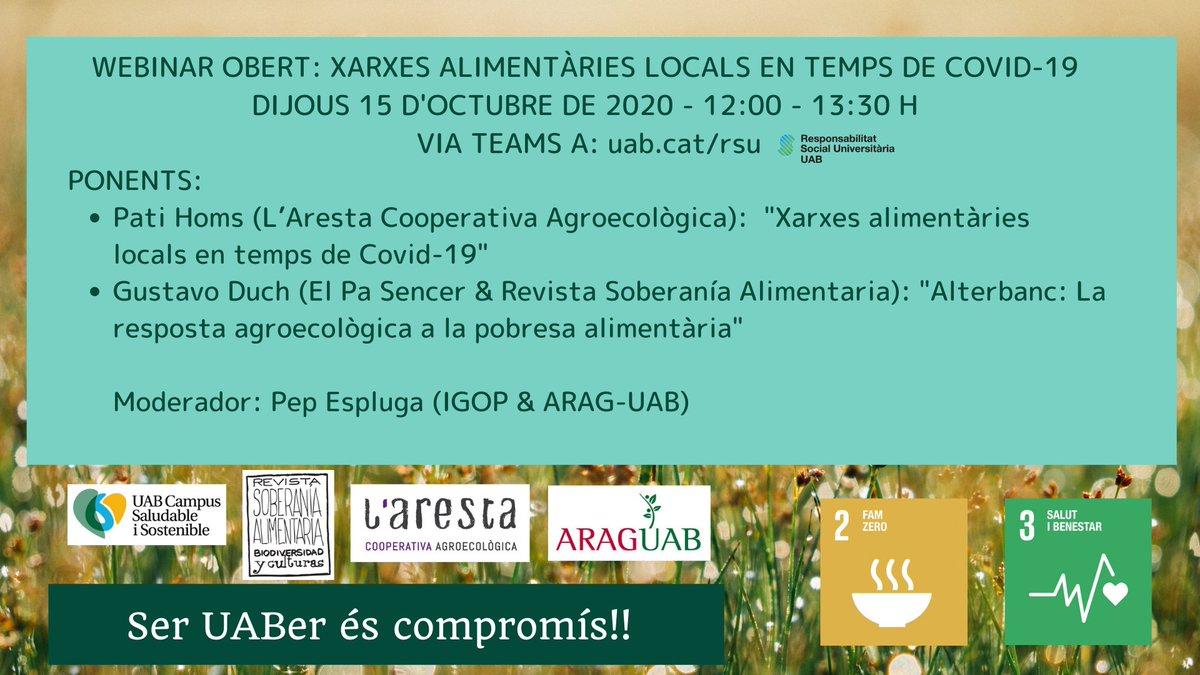 Recordeu: demà a les 12:00 h WEBINAR OBERT SOBRE XARXES ALIMENTÀRIES LOCALS EN TEMPS DE COVID-19. Enllaç al directe: https://t.co/ua2YHVNP8r No us ho perdeu!!  ARAG-UAB, @arestacoop @RevistaSABC #rsuUAB #UABmoODS #campussisUAB #COVID19 https://t.co/A1fdhu7xy9