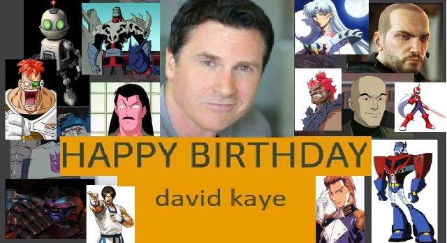 Happy birthday David Kaye