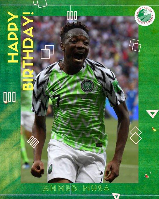 Happy Birthday Captain, Ahmed Musa