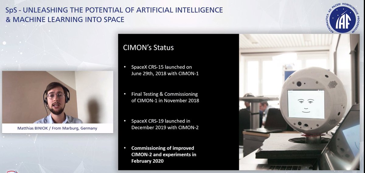 Stunning presentation by Matthias Biniok on CIMON (Crew Interactive MObile CompanioN) - the first free-flying AI assistant in space! #artificialintelligence #machinelearning #CyberSpaceIAC2020