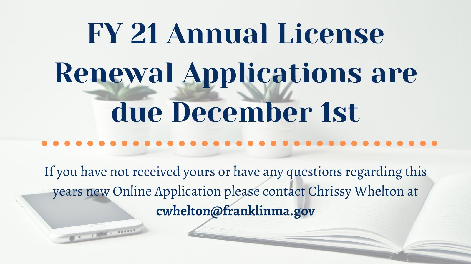 Town of Franklin, MA:  FY21 Annual License Renewal Applications