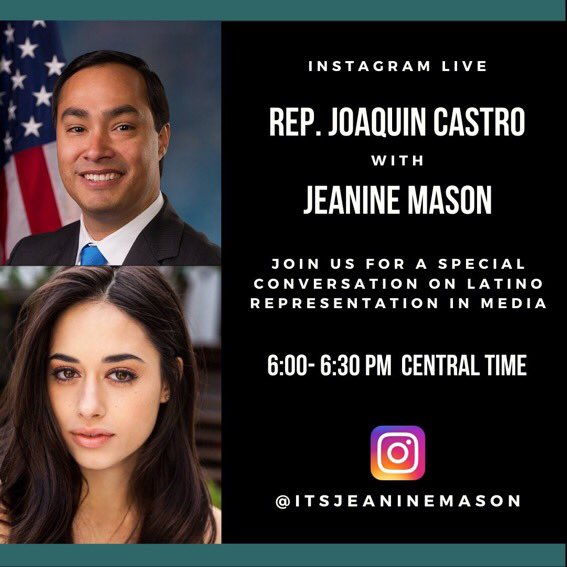 Don't miss this conversation!  Chairman @JoaquinCastrotx and  @itsjeaninemason discuss the importance of Latino representation in the media and Hollywood.  Watch live on Instagram at 6pm CT! https://t.co/QiZo1lphWW