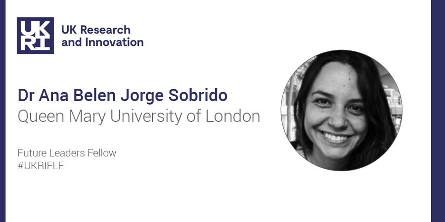 Twitter card: photo of Ana Belen Jorge Sobrido with name and Queen Mary University of London and #UKRIFLF written next to it.