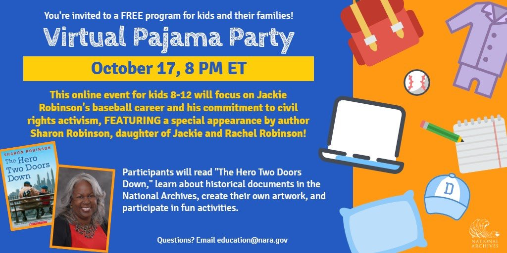 . @sharonarobinson will be a special guest at the @USNatArchives Virtual Pajama Party Saturday Oct 17. Free for kids 8-12 and their grown-ups! Register and find activities online at archives.gov/education/even…