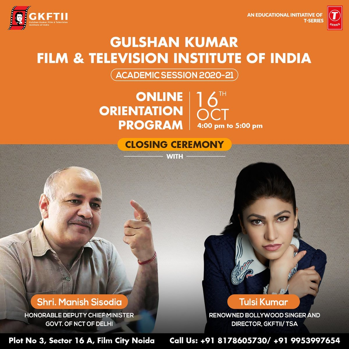"""#GKFTII announces the name of its chief guest Shri #ManishSisodia (Hon'ble Deputy Chief Minister of Delhi) and #TulsiKumar (Renowned Bollywood Singer) who are coming live on the closing ceremony of our """"Online Orientation Progam"""" on 16th Oct. @msisodia @TulsikumarTK https://t.co/y2Wlqc7MSw"""