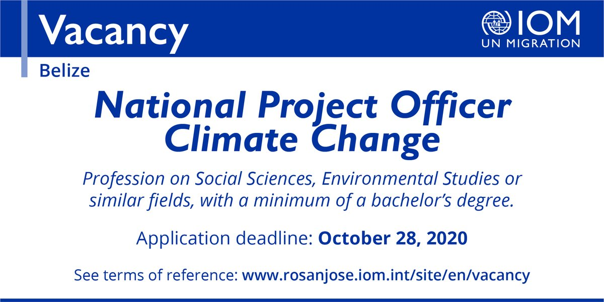 test Twitter Media - #Vacancy - National Project Officer Climate Change - Belize 🇧🇿  Candidates must submit their resume, letter of interest and 3 references to: iombelize@iom.int  Deadline for sending applications: October 28, 2020.  🔗https://t.co/ku9yAwmxTe https://t.co/ii8snvd6E6