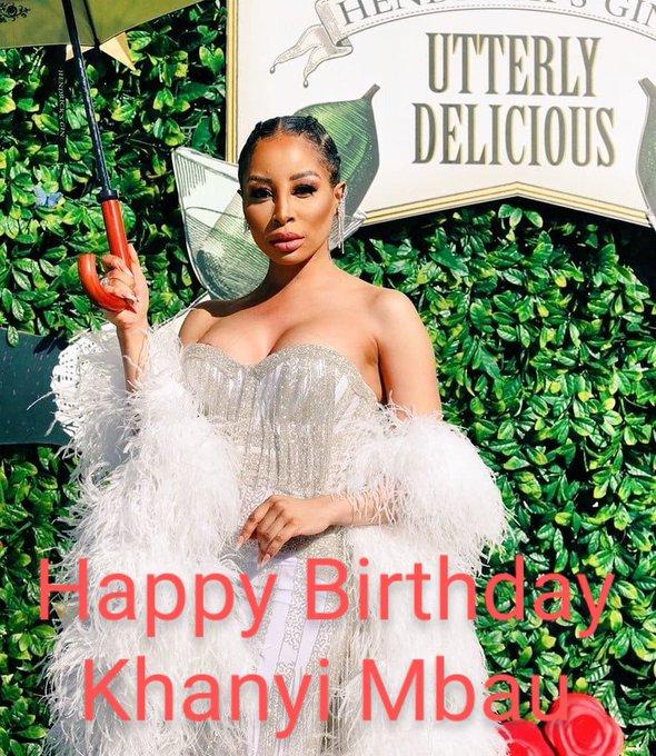 Happy Birthday Khanyi Mbau