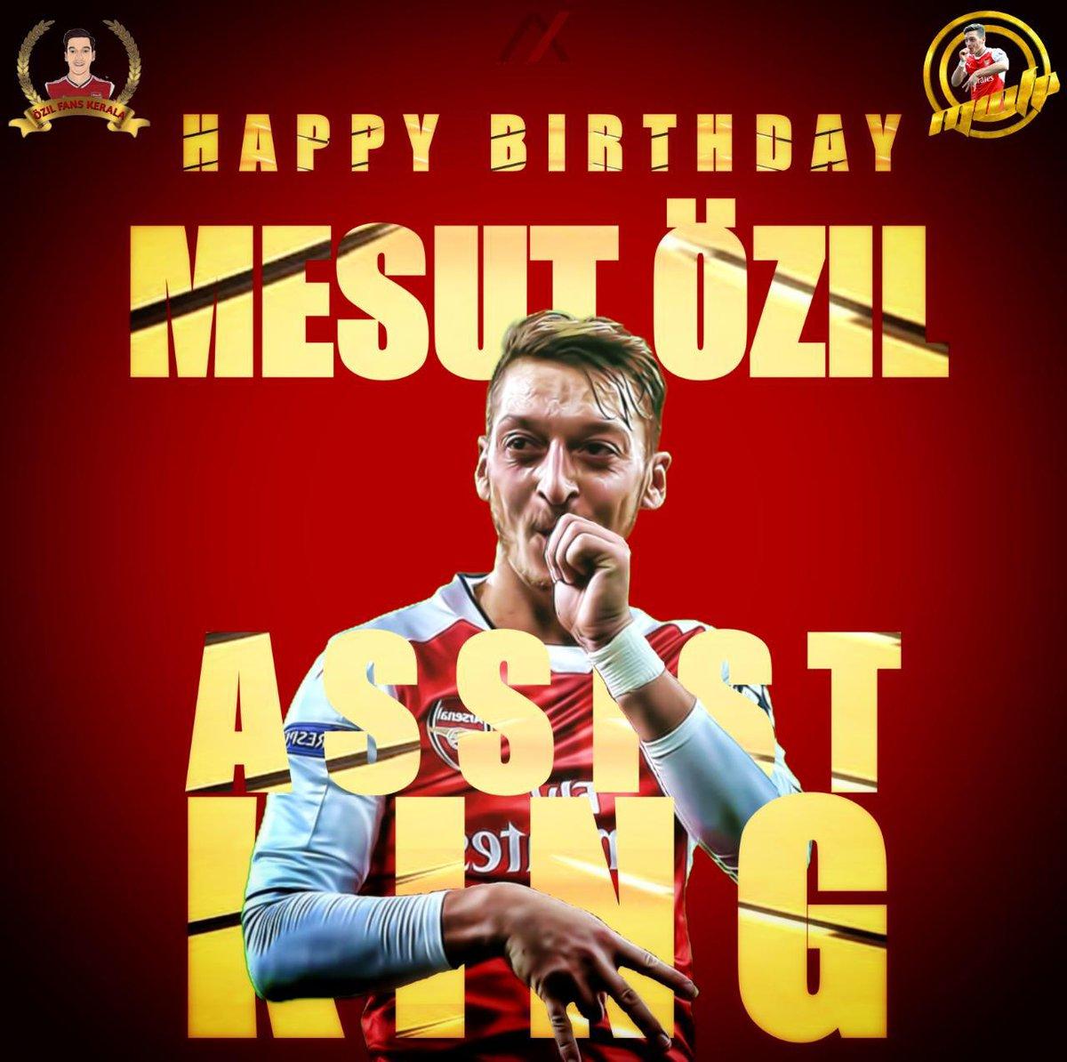 Happy birthday Idol 🎂🐐 @MesutOzil1088