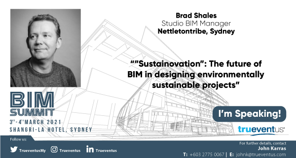 We are looking forward to hearing Brad Shales presentation at the BIM Summit in Sydney March 2021. #bim #construction #nettletontribe https://t.co/I6qKL5SFE1