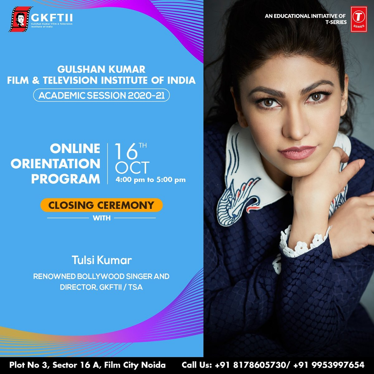 #GKFTII feels happy to announce the #closingceremony of its weeklong #orientationprogram on 16th October. On this special occasion, the immensely talented chartbuster queen and the director of GKFTII/TSA #TulsiKumar is coming live to interact with the students. @TulsikumarTK https://t.co/RdBqJx9Zsj