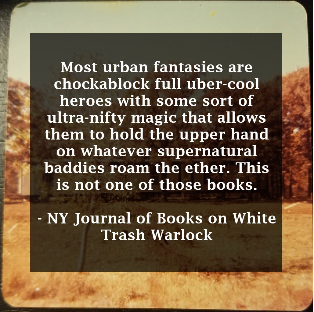 I love this review from the @NYJournalofBook. The author, Mark Everett Stone, picked up on so much of what I was trying to do with White Trash Warlock: nyjournalofbooks.com/book-review/wh…