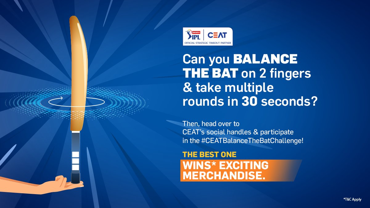 Participate in the #CEATBalanceTheBatChallenge and win something BIG! #Dream11IPL #CEATTyreStrategicTimeout Terms and conditions: