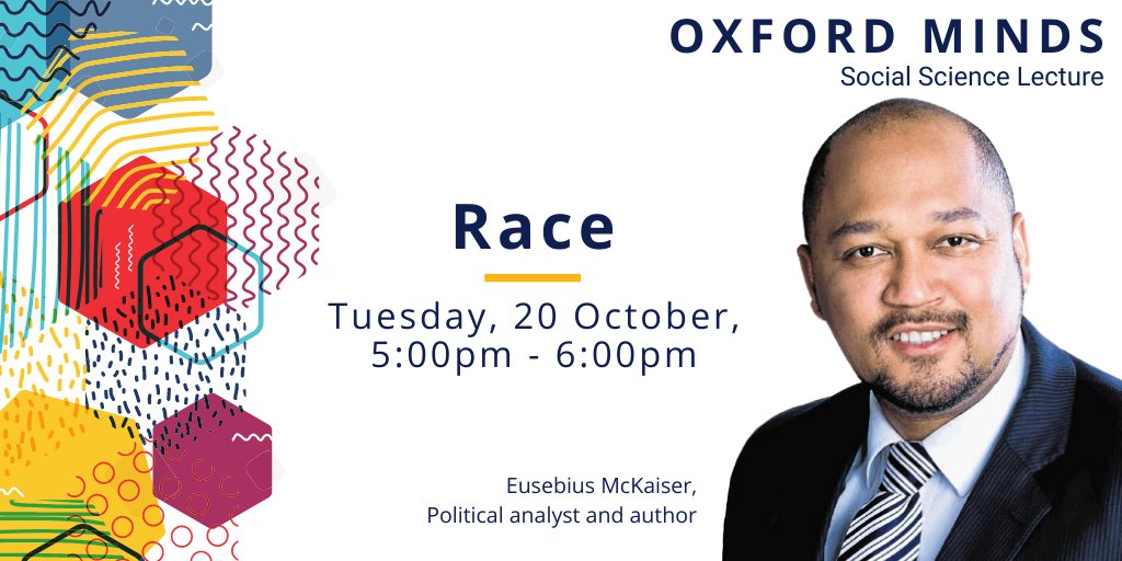 The #BLM and Rhodes Must Fall movements raise important and longstanding questions about #race, globally and here in Oxford. On Tuesday, we welcome former @rhodes_trust Scholar, Broadcaster and Author, @Eusebius for the first #OxfordMinds event. Book now: https://t.co/40B4ifv7Pb https://t.co/sKieGFRxk0