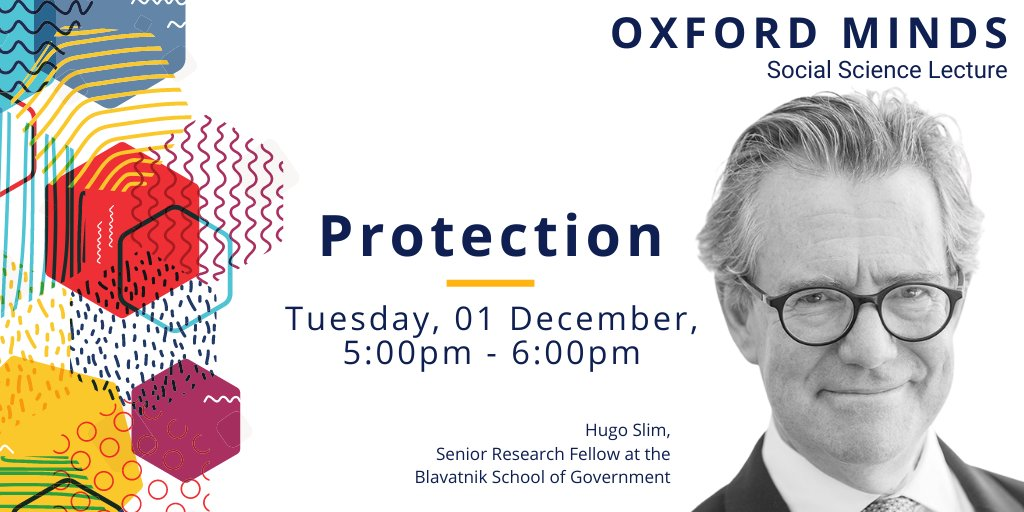 Explore policymaking and protection with @oxsocsci on Tuesday, 1 December on the #OxfordMinds lecture series.  Hear from @blavatnikschool Senior Research Fellow @HSlim_Oxford, rethink protection. https://t.co/Dk1hLT4HcS https://t.co/zWgY47G4cZ
