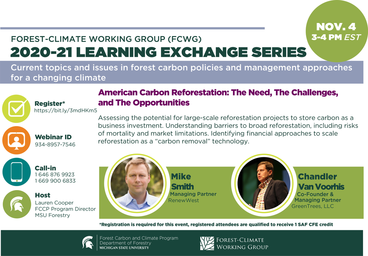 "Join us for the 2020-21 #FCWG Learning Exchange Series virtual event hosted by @ForestCarbonMSU and @ForestCarbonWG for a discussion on ""American Carbon Reforestation"" with @BChandlerVV, Co-Founder and Managing Partner of #GreenTrees. Register: https://t.co/LKypdGUB9e https://t.co/AsA8HZJZth"