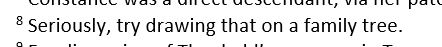 In other news, I have just got so fed up with one particular C12th familys intermarriages that I wrote this endnote.