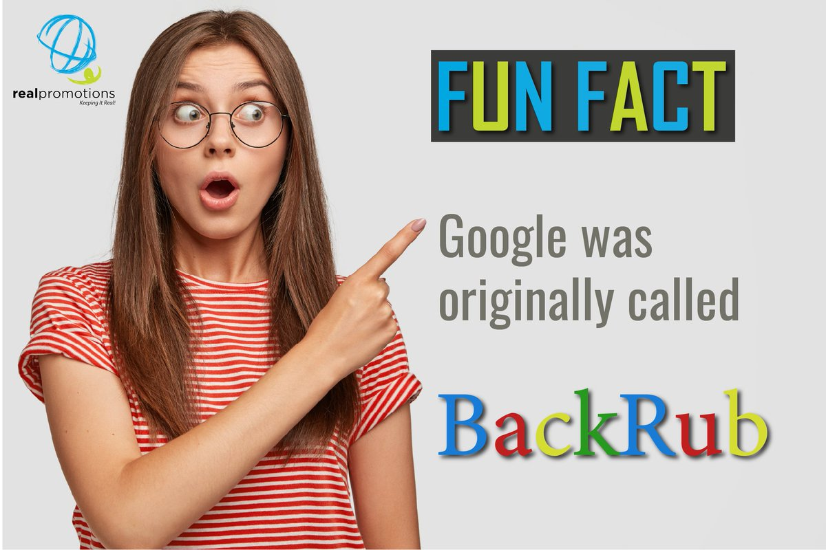 Realpro Fun Fact Friday   Google was originally called Backrub!  #Friday  #Weekend #Push #HoldOn https://t.co/E598XCSiXE