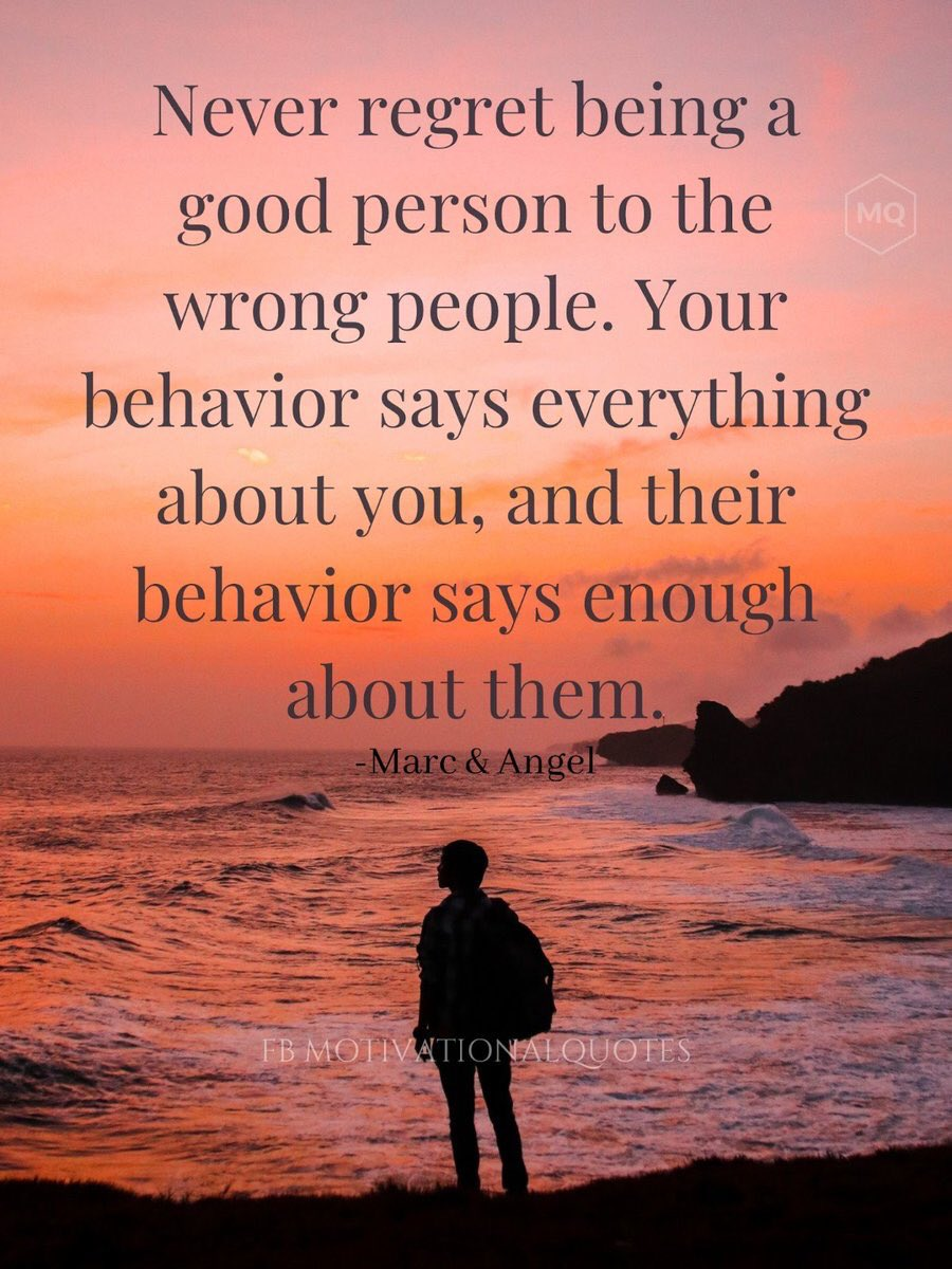 """""""Never regret being a good person to the wrong people. Your behaviour says everything about you and their behaviour says enough about them"""" #motivation #inspiration #quoteoftheday #FridayFeeling https://t.co/iBjyMmSPfJ"""