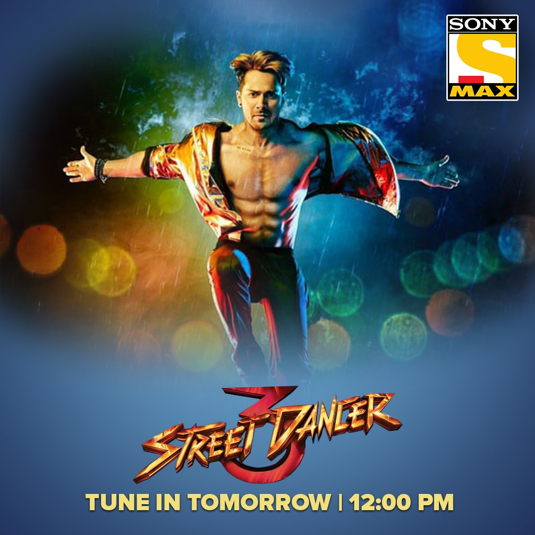 Ho jao ready dekhne Street Dancers ki dhamakedaar journey of dance!  Watch Street Dancer 3 tomorrow at 12 PM on Sony MAX. #StreetDancer3OnSonyMAX