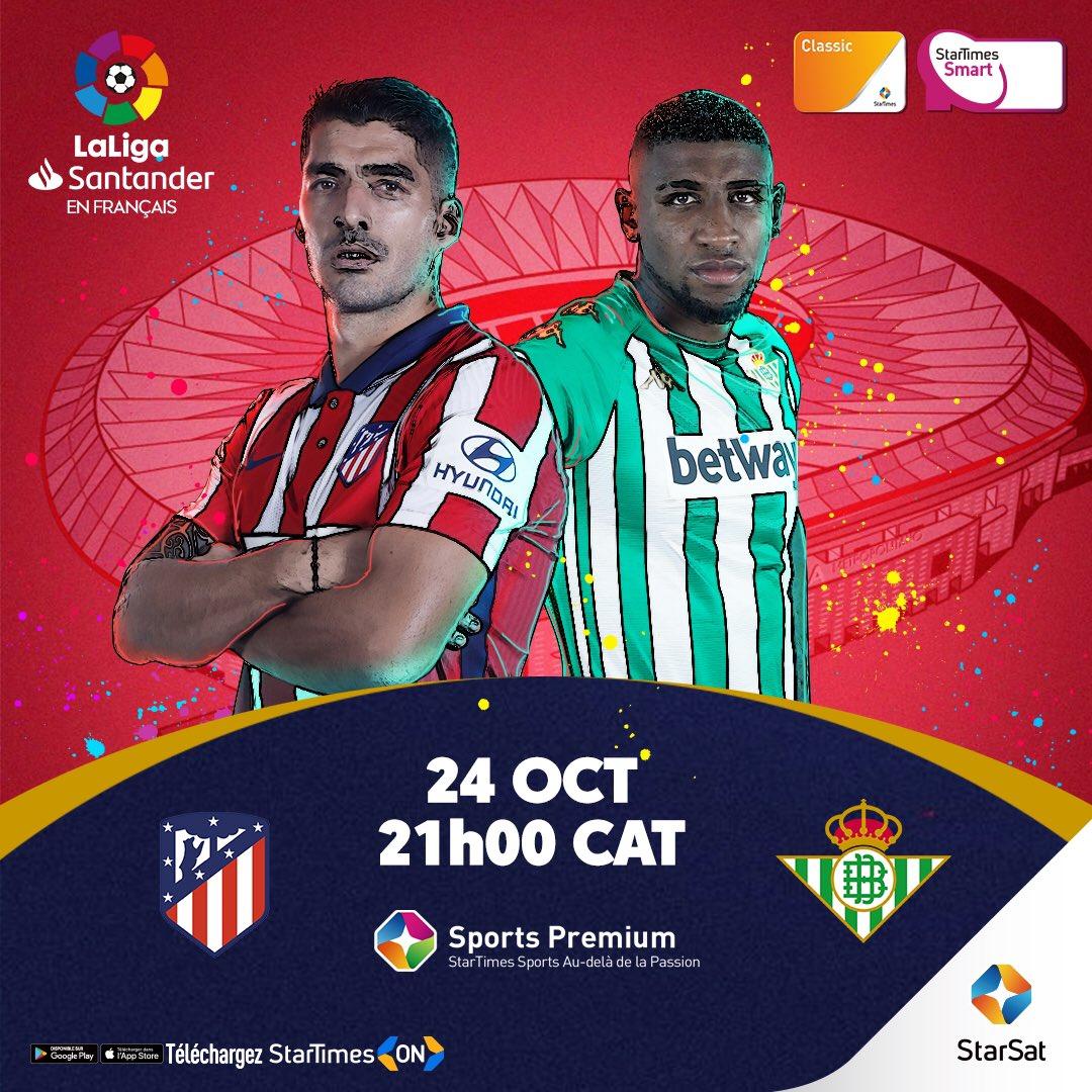 #LaLiga ⚽️🔥  Atlético de Madrid  vs Real Betis  18/10/2020, 16:00  Sports Premium (Ch. 246) & StarTimes ON 📲https://t.co/73Msv4vB7K. (Commentaire francais)  #LaLiga #LaLigaSurStarTimes #StarTimes https://t.co/srvTFcr30b