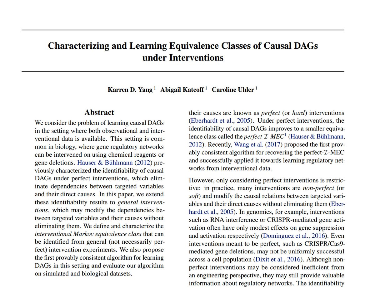 """[#FridayWiMLDSPaper 📜 curated by @cazencott]  """"Characterizing and Learning Equivalence Classes of Causal DAGs under Interventions"""" by Karren D. Yang, Abigail Katcoff & Caroline Uhler     #WiMLDSParis #WiMLDS #WomenInSTEM"""