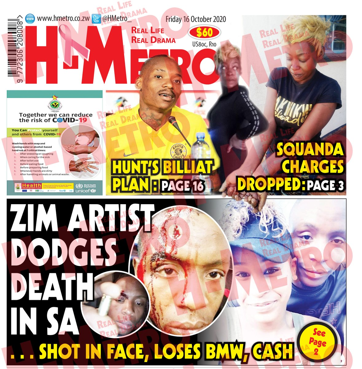 Todays @HMetro_ : 🔴ZIM ARTIST DODGES DEATH IN SA 🔴LADY SQUANDA CHARGES DROPPED 🔴IM SINGLE BY CHOICE: SHASHA; Get more @ hmetro.co.zw