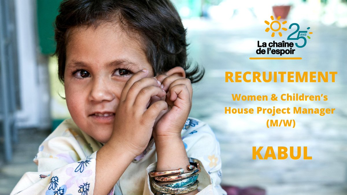 💡 We're hiring ! La Chaîne de lEspoir is looking for a Women & Children's House Project Manager (M/W) in #Kabul, #Afghanistan. ↪️ Check our website for more informations: chainedelespoir.org/fr/women-and-c… #ProjectManager #Recruitment #Job