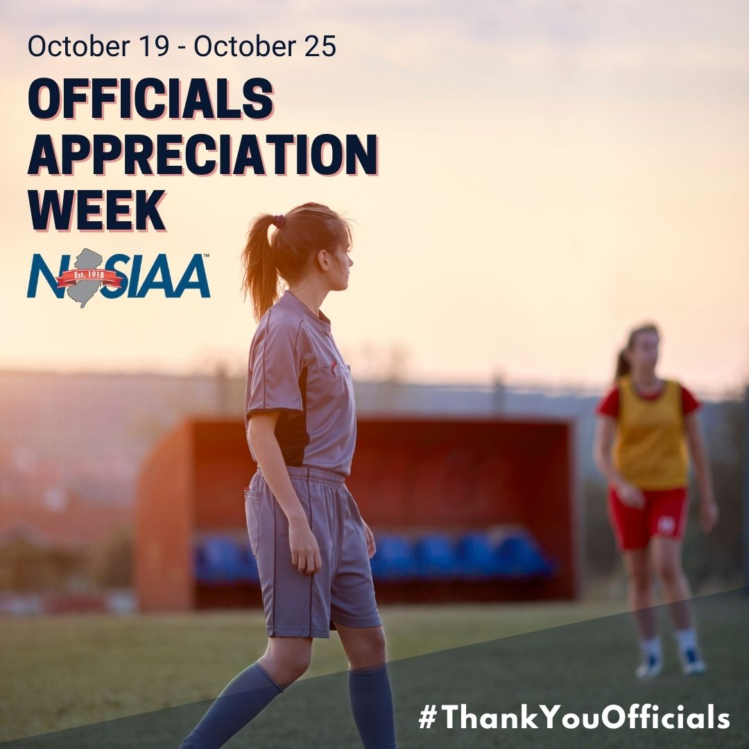 This Monday, October 19 begins NJSIAA Student Ambassador Officials' Appreciation Week! Take some time to celebrate the efforts of your game officials, who help make all our sports possible! #ThankYouOfficials