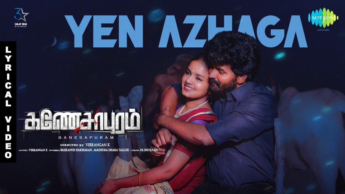 Here's the groove-worthy romantic second single! #YenAzhaga from #Ganesapuram!!  ⏯  https://t.co/XhaMFKV9qi  @madhuradhara @sreekanth1810 @ChinnaActor @VeeranganVeera @p_risha @IniyavanPa @RajaSai88382270 @sspic3star #Ganesapuram2ndSingle https://t.co/g6xA0JxLJS