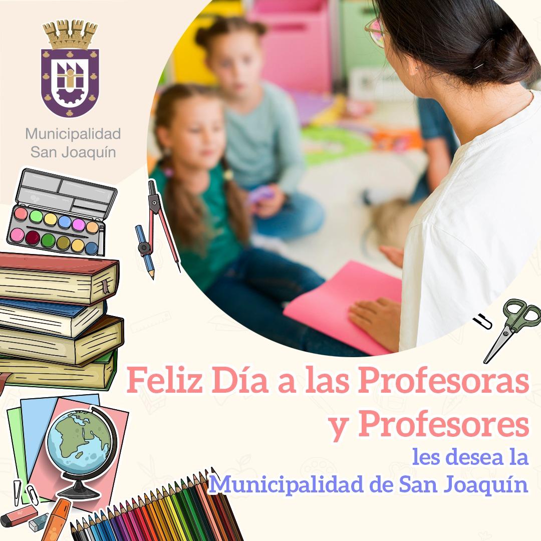 Hoy es un día especial!!  Extendemos un afectuoso saludo a todas y todos quienes ejercen con vocación, la gran labor de Educar a las nuevas generaciones!!💪💪💪  Feliz Día del Profesor y Profesora!!!👏👏👏  #DiadelProfesor #SanJoaquín https://t.co/uLXAkGvJD6