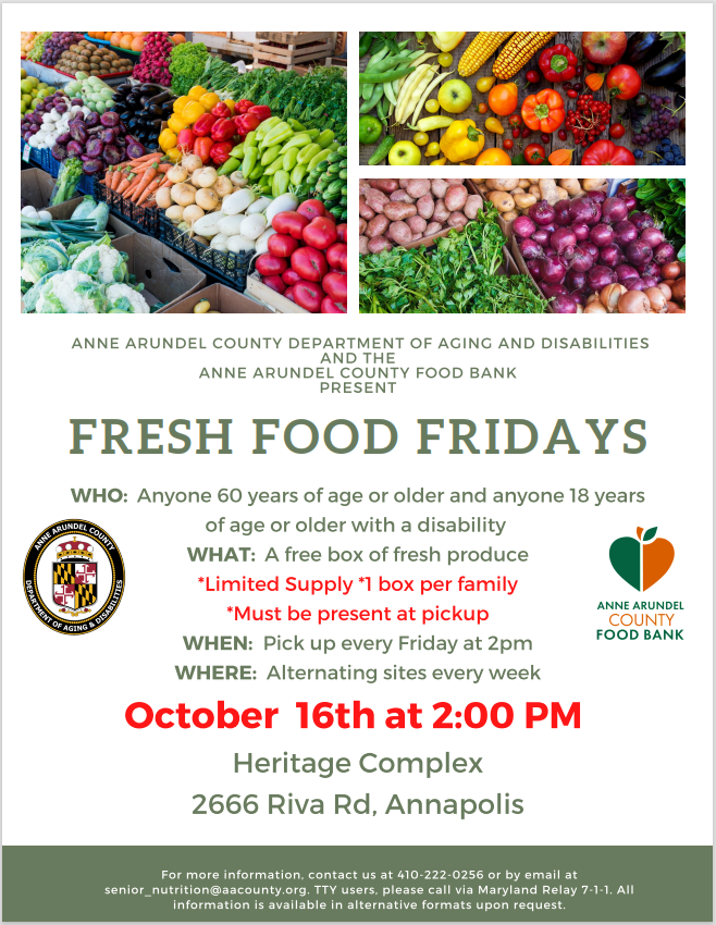#AnneArundelCounty residents 60 years and older and adult residents with disabilities, be sure to pick up your free box of fresh produce this afternoon as part of the Countys #FreshFoodFridays program. Learn more on the flyer, below.