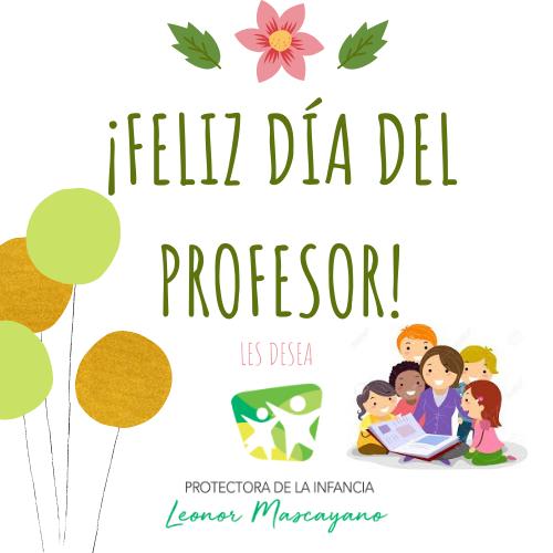 ¡Día del Profesor!  Con motivo del Día del Profesor, que se celebrará este 16 de octubre, la Protectora de la Infancia Leonor Mascayano quiere hacerle llegar a nuestro equipo docente, un saludo muy especial y un agradecimiento muy sincero por todo el trabajo que realizan. https://t.co/a36fT6HoyA