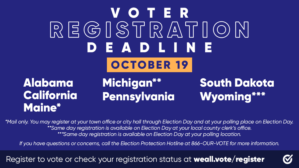 🚨TODAY 🚨  ALABAMA CALIFORNIA MAINE MICHIGAN PENNSYLVANIA SOUTH DAKOTA WYOMING  WE ARE USING ALL CAPS BECAUSE YOU NEED TO REGISTER TO VOTE TODAY: