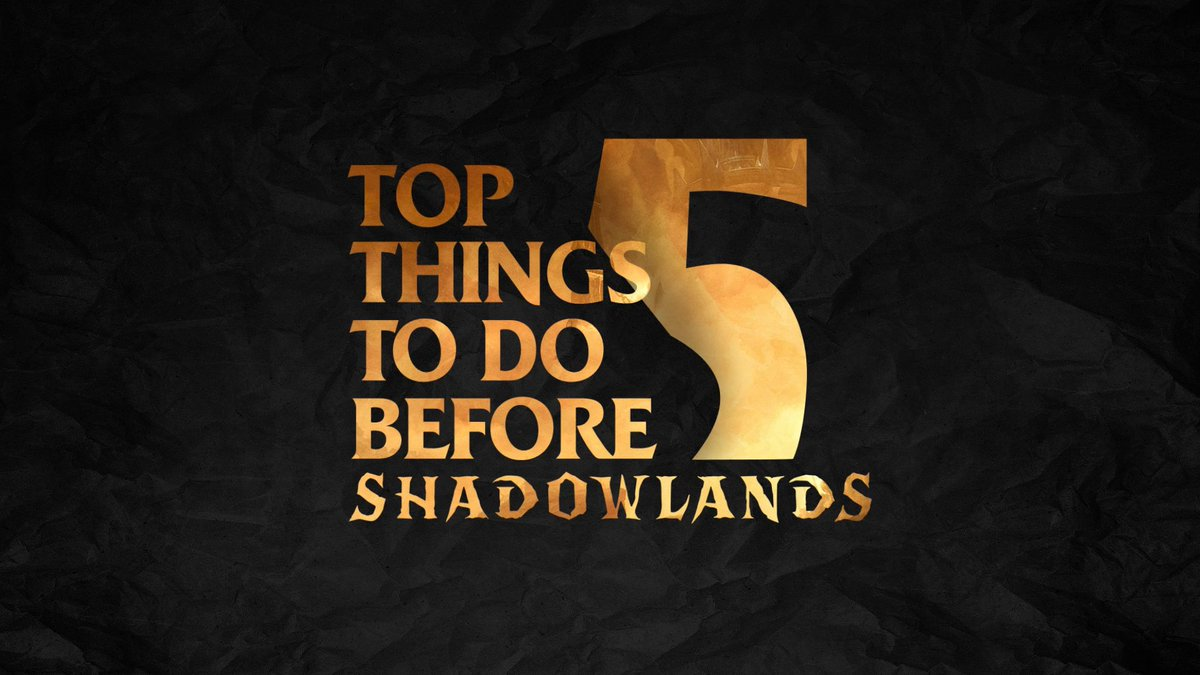 Are you prepared to enter the #Shadowlands? Five things to do in pre-patch. 👇