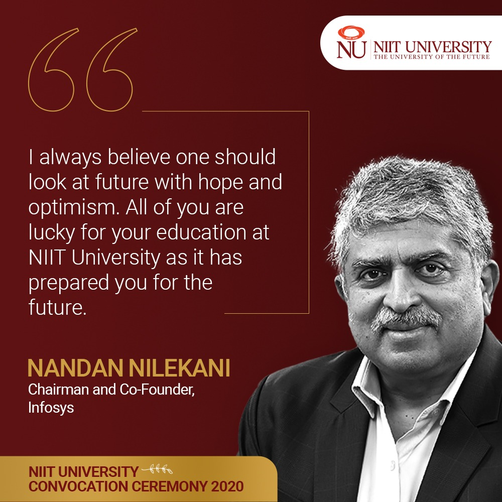 It's a privilege to have Mr. @NandanNilekani as the Chief Guest for the 10th #Convocation ceremony at @niituniversity. Here are some excerpts from the highly-anticipated speech. #FutureIsHere at #NUConvocation2020 https://t.co/TQ5CPpYqfu