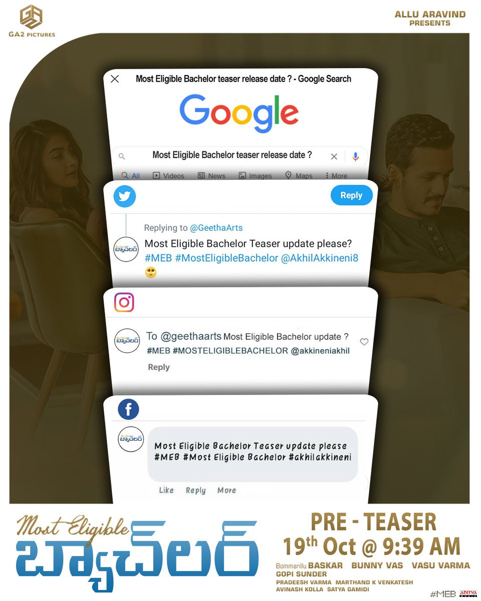 We have been reading all your comments, the excitement you've been showing is amazing.🤩 Now we're almost ready to answer on 19th Oct @ 9:39 AM. 🧡  #MostEligibleBachelor @AkhilAkkineni8 @hegdepooja @baskifilmz @GopiSundarOffl #BunnyVas #VasuVarma